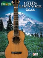 John Denver: Strum & Sing Ukulele Sheet Music