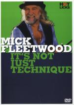 Mick Fleetwood: It's Not Just Technique Sheet Music
