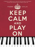 Keep Calm And Play On: Piano Solo Sheet Music
