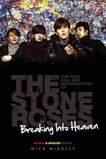 Breaking Into Heaven: The Rise, Fall & Resurrection Of The Stone Roses Sheet Music