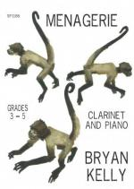 Bryan Kelly: Menagerie For Clarinet And Piano Sheet Music