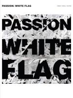 Passion: White Flag Sheet Music