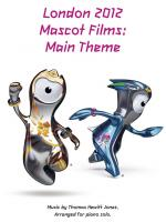 Thomas Hewitt Jones: London 2012 Mascot Films - Main Theme Sheet Music