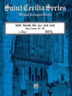 J.S. Bach: Now Thank We All Our God (Cantata No. 79) - Organ Sheet Music
