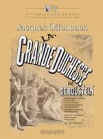 Jacques Offenbach: La Grande-Duchesse de Gérolstein - Volume 1 (1er et 2e actes) Sheet Music