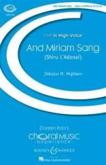 Zebulon M. Highben: And Miriam Sang (Shiru L'Adonai) Sheet Music