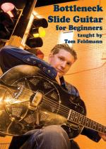 Tom Feldman: Bottleneck Slide Guitar For Beginners Sheet Music