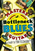 Tom Feldman: Masters Of Bottleneck Blues Guitar Sheet Music