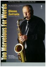 Too Marvelous For Words - Glenn Zottola Standards For Tenor Sax (Or Alto Sax) Sheet Music