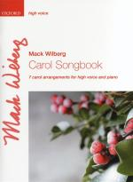 Mack Wilberg: Carol Songbook - High Voice Sheet Music