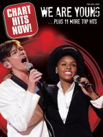 Chart Hits Now! - We Are Young... Plus 11 More Top Hits Sheet Music