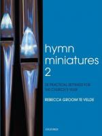 Rebecca Groom te Velde: Hymn Miniatures 2 - 28 Practical Settings For The Church's Year Sheet Music