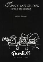 Chris Gumbley: 15 More Crazy Jazz Studies Sheet Music