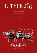 Chris Gumbley: E-Type Jig - Saxophone Choir SSAAATTBB + Opt. Bass Sheet Music