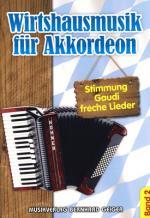 Musikverlag Geiger Wirtshausmusik F. Akkordeon 2 Sheet Music