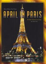 April in Paris: Songs For A Sunday Afternoon Sheet Music