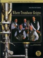 Pacific Coast Horns: Where Trombone Reigns - Volume 3 Sheet Music