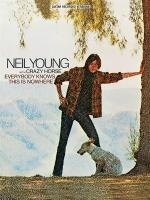 Neil Young: Everybody Knows This Is Nowhere Sheet Music