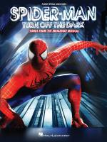 Spider-Man - Turn Off the Dark Sheet Music