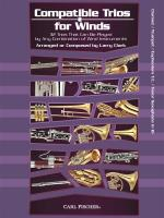 Larry Clark: Compatible Trios For Winds - Clarinet / Trumpet / Euphonium T.C. / Tenor Saxophone Sheet Music