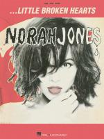 Norah Jones: Little Broken Hearts Sheet Music