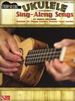 Ukulele Sing-Along Songs Sheet Music
