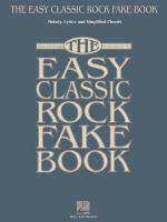 The Easy Classic Rock Fake Book Sheet Music