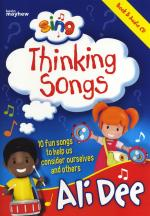 Ali Dee: Sing Thinking Songs Sheet Music