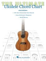The Ultimate Ukulele Chord Chart Sheet Music