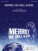 Stephen Sondheim: Merrily We Roll Along - Revised Edition (Vocal Selections) Sheet Music