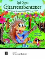Universal Edition Igel Gigels Gitarrenabenteuer Sheet Music