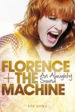 Florence + The Machine: An Almighty Sound Sheet Music