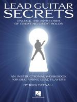 Kirk Tatnall: Lead Guitar Secrets Sheet Music