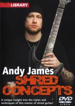 Lick Library: Shred Concepts By Andy James Sheet Music