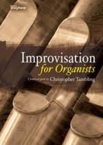 Christopher Tambling: Improvisations For Organists - Spiral Bound Sheet Music
