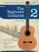 Nigel Tuffs: The Beginner Guitarist - Book 2 Sheet Music