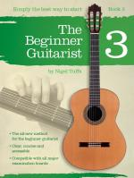 Nigel Tuffs: The Beginner Guitarist - Book 3 Sheet Music