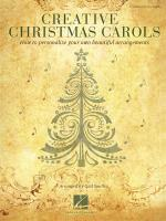 Creative Christmas Carols - How to Personalize your own Piano arrangements Sheet Music