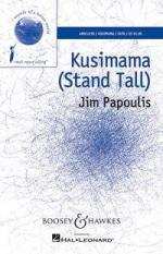 Jim Papoulis: Kusimama (Stand Tall) - SATB Sheet Music