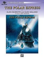 Glen Ballard/Alan Silvestri: The Polar Express - Concert Suite Sheet Music