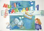 Schuh Verlag Musik-fantasie 1 Sch Sheet Music