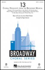 13 (Choral Highlights From The Broadway Musical) Sheet Music