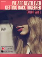 We Are Never Ever Getting Back Together Sheet Music