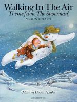 Walking In The Air - Theme From The Snowman Violin & Piano Sheet Music