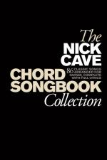 The Nick Cave Chord Songbook Collection (Hardback) Sheet Music