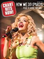 Chart Hits Now! - How We Do... Plus 11 More Top Hits Sheet Music