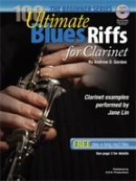 Andrew D. Gordon: 100 Ultimate Blues Riffs For Clarinet (Beginner Series) Sheet Music