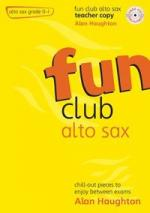 Fun Club Alto Sax - Grade 0-1 (Teacher Copy) Sheet Music
