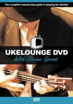 Ukelounge DVD With Steven Sproat Sheet Music