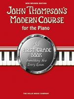 John Thompson's Modern Course First Grade - Book Only (2012 Edition) Sheet Music